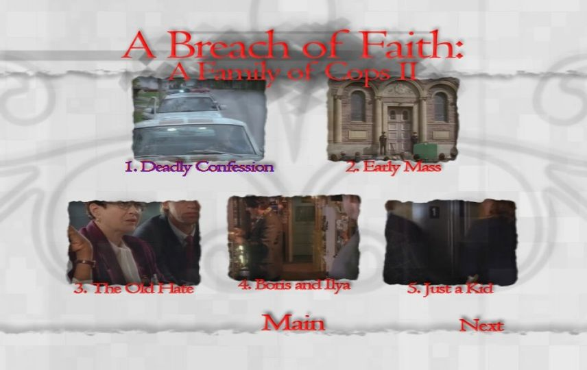 Breach of Faith: A Family of Cops II (1997) - DVD Movie Menus