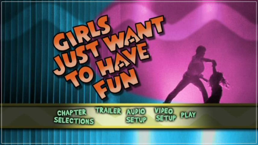 Girls Just Want to Have Fun (1985) DVD Menu
