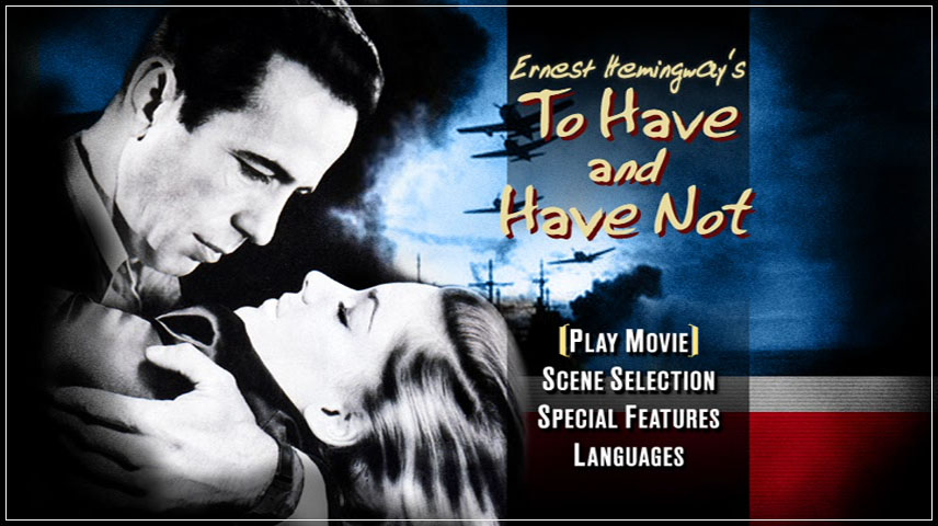 To Have and Have Not (1944) DVD Menu